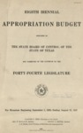 Eighth Biennial Appropriation Budget - 44th Legislature 1935-1937 by State of Texas