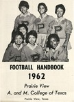 Football Media Guide- 1962 by Prairie View A&M College