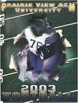 Football Media Guide - 2003 by Prairie View A&M University