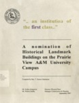 A nomination of Historical Landmark Buildings on the Prairie View A&M University Campus