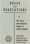Rules and Regulation of Texas Interscholastic League Of Colored Schools - 1953 by Prairie View Agricultural And Mechanical College