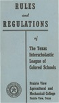 Rules and Regulation of Texas Interscholastic League Of Colored Schools - 1957 by Prairie View Agricultural And Mechanical College