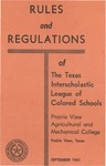 Rules and Regulation of Texas Interscholastic League Of Colored Schools - 1961 by Prairie View Agricultural And Mechanical College