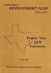 Development Plan - Physical Plant Services Department 1981-87 by Prairie View A&M University