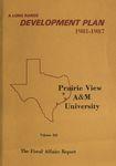 Development Plan - Fiscal Affairs Department 1981-87 by Prairie View A&M University