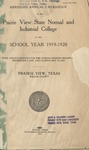 Annual Catalog - The School Year 1919-1920 by Prairie View State Normal & Industrial College