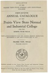 Annual Catalog - The School Year 1925-1926 by Prairie View State Normal & Industrial College