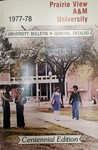 General Catalog - The School Year 1977-1978 by Prairie View A&M University