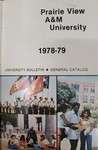General Catalog - The School Year 1978-1979 by Prairie View A&M University