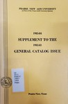 General Catalog - The School Year 1982-1983 by Prairie View A&M University