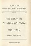 Annual Catalog - The School Year 1941-1942 by Prairie View State Normal And Industrial College