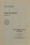 Annual Catalog - The School Year 1944-1945 by Prairie View State Normal And Industrial College