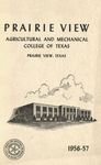 Bulletin - The School Year- 1956- 57 by Prairie View Agricultural And Mechanical College