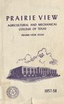 Bulletin - The School Year- 1957- 58 by Prairie View Agricultural And Mechanical College