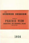 Summer Session - The School Year 1956 by Prairie View Agricultural and Mechanical College