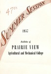 Summer Session - The School Year 1957 by Prairie View Agricultural and Mechanical College