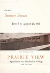 Summer Session - The School Year 1961 by Prairie View Agricultural and Mechanical College