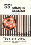 Summer Session - The School Year 1965 by Prairie View Agricultural and Mechanical College