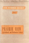 Summer Session - The School Year 1967 by Prairie View Agricultural and Mechanical College