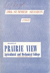 Summer Session - The School Year 1969 by Prairie View Agricultural and Mechanical College