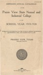 Annual Catalog - The School Year 1919-1920 by Prairie View State Normal And Industrial College