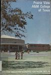 General Catalog - The School Year 1971-1972 by Prairie View Agricultural And Mechanical College