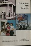 General Catalog - The School Year 1975-1976 by Prairie View A & M University