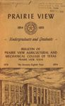 Bulletin Graduate and Undergraduate - The School Year- 1954- 55 by Prairie View Agricultural And Mechanical College