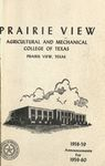 Bulletin Graduate and Undergraduate - The School Year- 1958- 59 by Prairie View Agricultural Mechanical College
