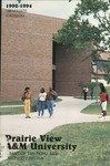 Graduate Catalog - The School Year 1992-1994 by Prairie View A&M University