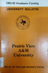 Graduate Catalog - The School Year 1981-1982 by Prairie View A&M University