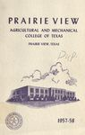 Graduate Catalog - The School Year 1957-1958 by Prairie View Agricultural and Mechanical College