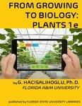 BIOL 1411- From Growing To Biology Plants 1e - Botany by Gokhan Hacisalihoglu