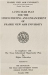 A Five Year Plan for the Strengthening and Enhancement of Prairie View A&M University - December 1982