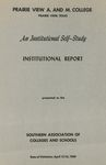 An Institutional Self-Study - April 13-16, 1969 by Prairie View A&M College