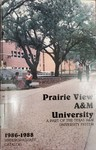 Undergraduate Catalog - The School Year 1986-1988 by Prairie View A&M University