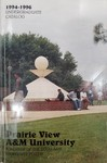 Undergraduate Catalog - The School Year 1994-1996 by Prairie View A&M University