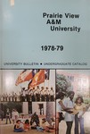 Undergraduate Catalog - The School Year 1978-1979 by Prairie View A&M University