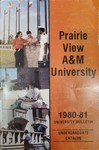 Undergraduate Catalog - The School Year 1980-1981 by Prairie View A&M University