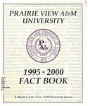 University Fact Book - 1995-2000 by Prairie View A&M University