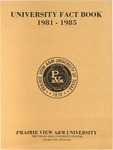 University Fact Book - 1981-1985 by Prairie View A&M University