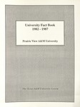 University Fact Book - 1982-1987 by Prairie View A&M University