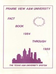 University Fact Book - 1984-1989 by Prairie View A&M University