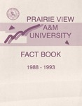 University Fact Book - 1988-1993 by Prairie View A&M University
